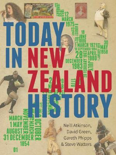 Today in New Zealand History (Updated Edition)