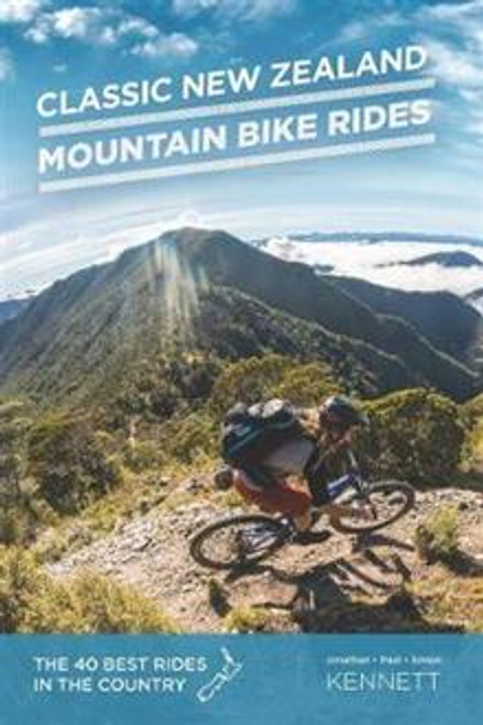 Classic New Zealand Mountain Bike Rides (10e)