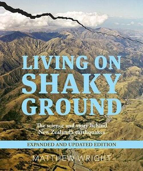 Living on Shaky Ground