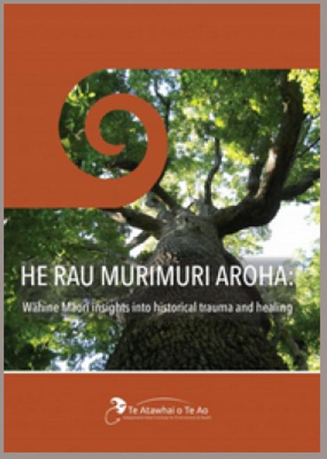 He Rau Murimuri Aroha: Wahine Maori Insights into Historical Trauma and Healing
