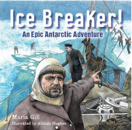 Ice Breaker: An Epic Antarctic Adventure