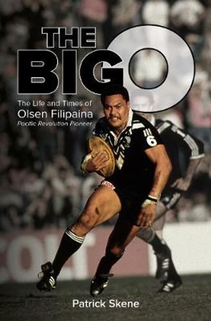 Big O: The Life and Times of Olsen Filipaina