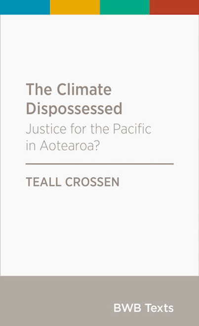 The Climate Dispossessed: Justice for the Pacific in Aotearoa
