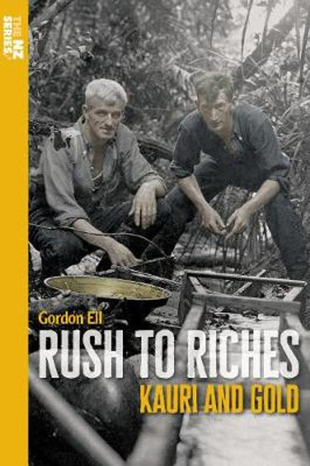 Rush to Riches: Kauri and Gold