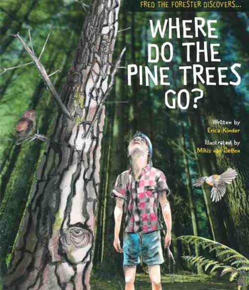 Where Do The Pine Trees Go?