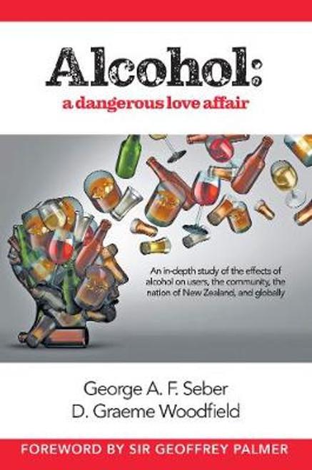 Alcohol: A Dangerous Love Affair