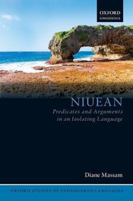 Niuean: Predicates and Arguments in an Isolating Language