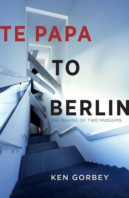 Te Papa to Berlin