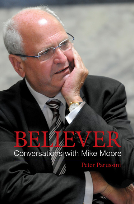 Believer: Conversations with Mike Moore
