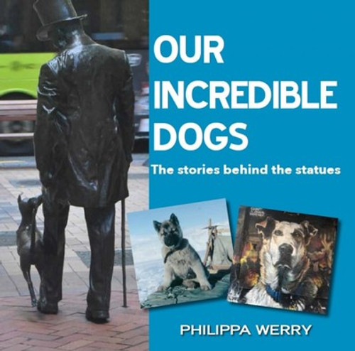 Our Incredible Dogs