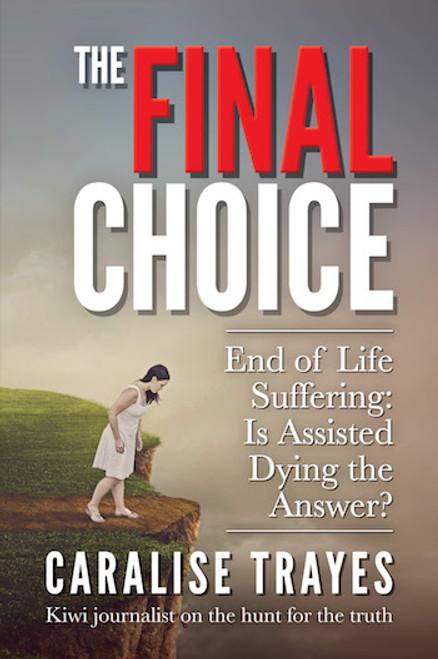 The Final Choice