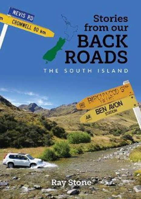 Stories From Our Back Roads: South Island
