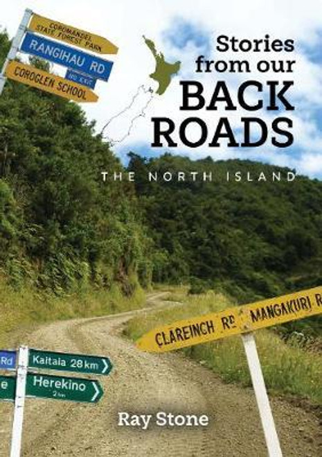 Stories From Our Back Roads: North Island