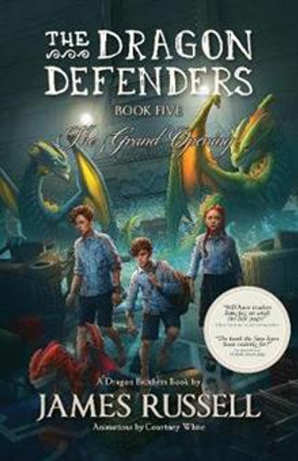 The Dragon Defenders: The Grand Opening (Book 5)