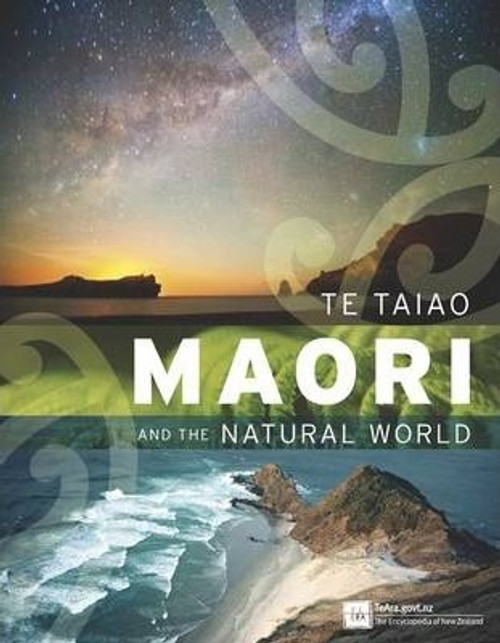 Te Taiao : Maori and the Natural World