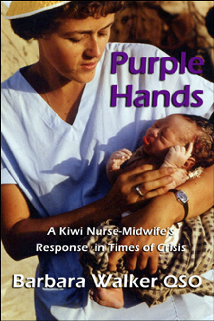 Purple Hands: A Kiwi Nurse-Midwife's Response in Times of Crisis