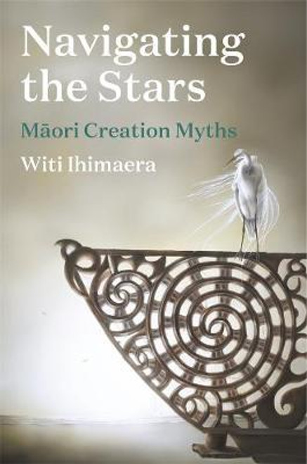 Navigating the Stars : Maori Creation Myths