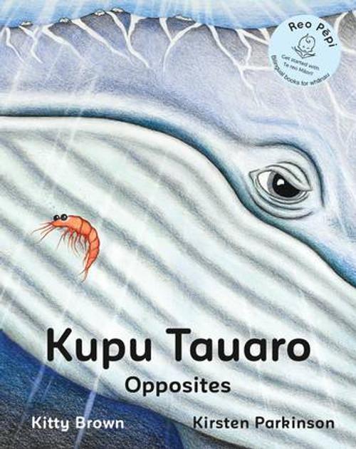 Kupu Tauaro (Opposites)