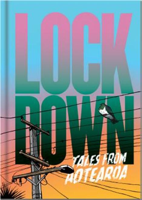 Lockdown: Tales from Aotearoa