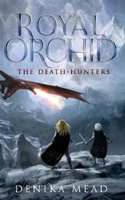 Royal Orchid: The Death Hunters
