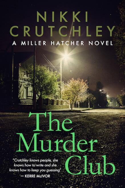 The Murder Club (Miller Hatcher Book 2)