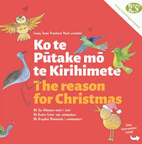 Ko te Pūtake mō te Kirihimete (The Reason for Christmas)