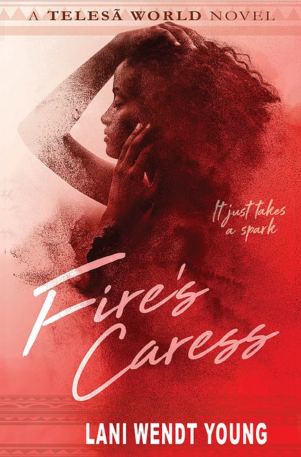 Fire's Caress: A Telesa World novel
