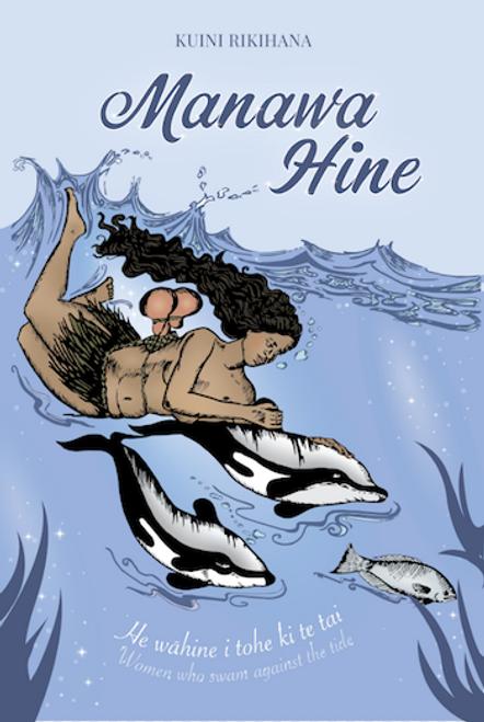 Manawa Hine: He wāhine e tohe ki te tai (Women Who Swam Against the Tide)