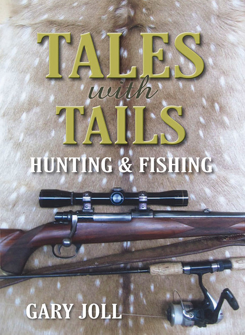 Tales with Tails: Hunting and Fishing