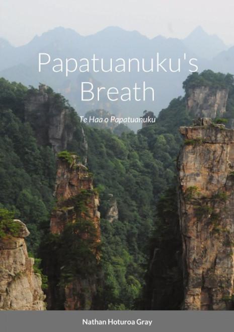 Papatunuku's Breath: Te Haa o Papatuanuku