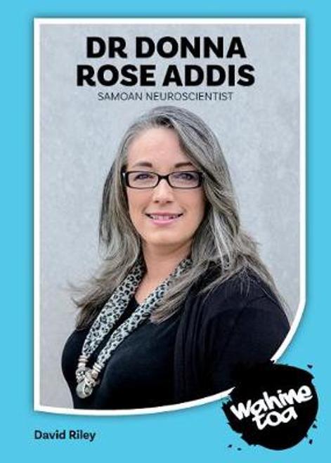 Wahine Toa: Dr Donna Rose Addis - Samoan Neuroscientist