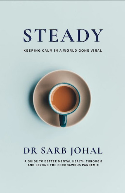 Steady: Keeping Calm in a World Gone Viral