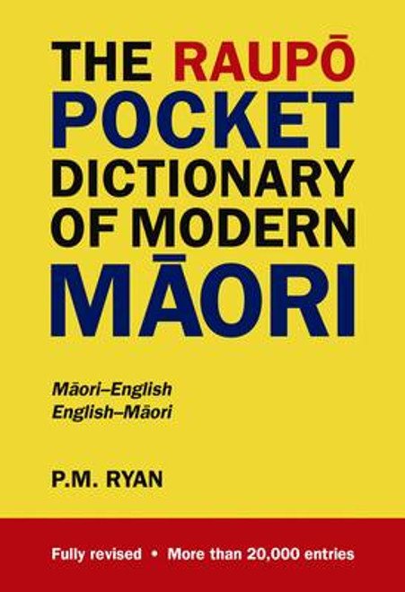 Raupo Pocket Dictionary Of Modern Maori