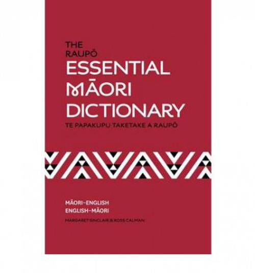 Raupo Essential Maori Dictionary (Te Papakupu Taketake a Raupo)