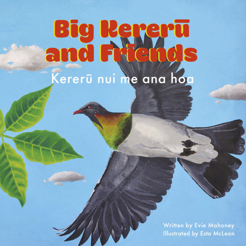 Big Kereru and Friends (Kereru nui me ana hoa)