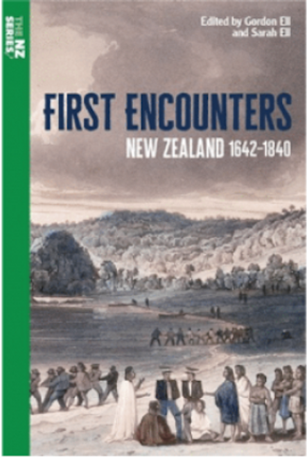 First Encounters: New Zealand 1642–1840