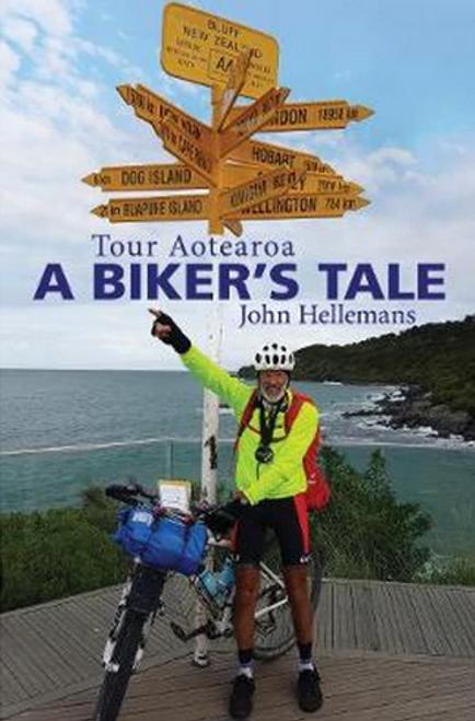 Tour Aotearoa: A Biker's Tale