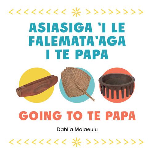 Asiaga i le Falemata'aga i Te Papa (Going to Te Papa)