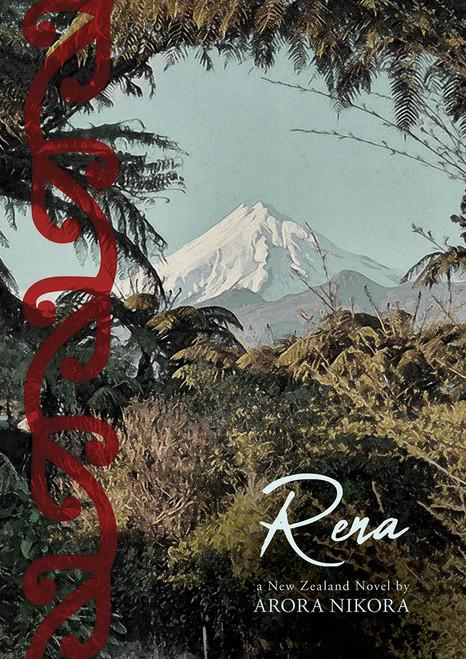 Rena: A New Zealand Novel