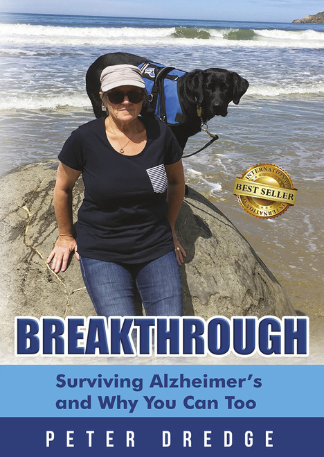 Breakthrough – Surviving Alzheimer's and Why You Can Too