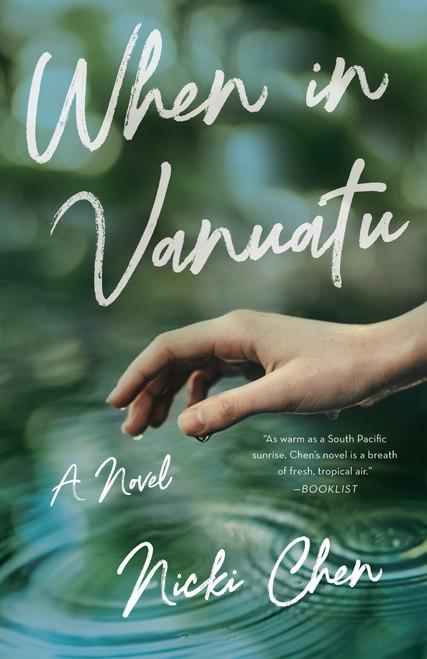 When in Vanuatu: A Novel