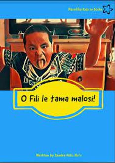 O Fili Le Tama Malosi: Fili the Strong Boy