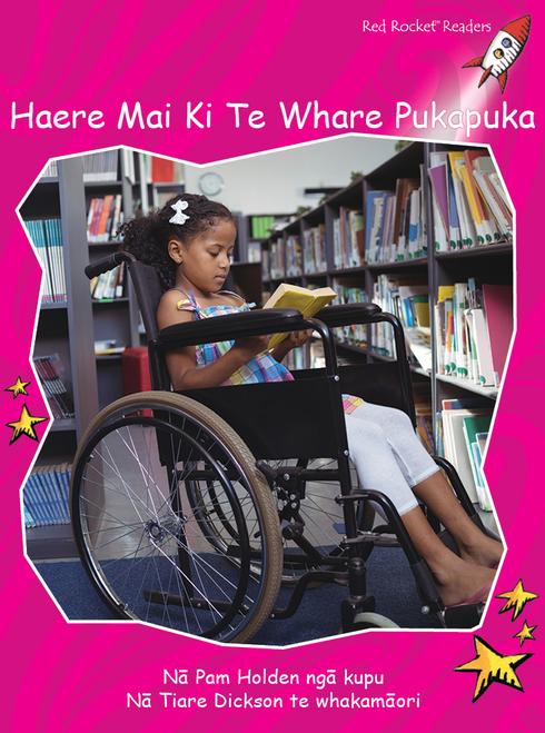 Come to the Library te reo Maori - Haere Mai Ki Te Whare Pukapuka