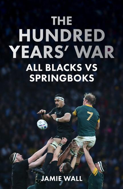 The Hundred Years' War: All Blacks vs Springboks