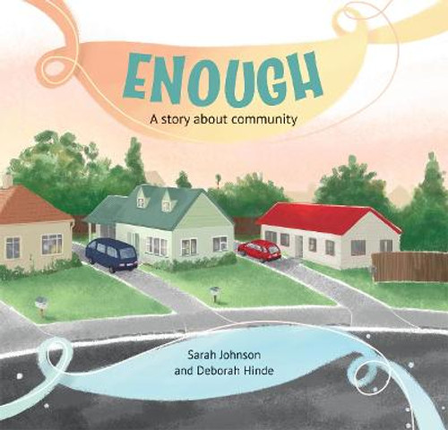 Enough: A Story About Community