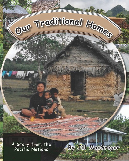 Our Traditional Homes