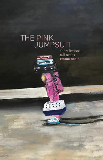 The Pink Jumpsuit: Short Fictions, Tall Truths