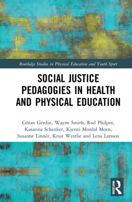 Social Justice Pedagogies in Health and Physical Education
