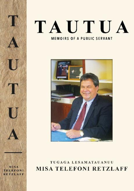 TAUTUA - Memoirs of a Public Servant