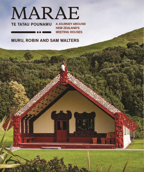 Marae - Te Tatau Pounamu: A Journey Around New Zealand's Meeting Houses